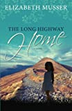 The Long Highway Home