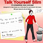 Talk Yourself Slim | Lee Janogly