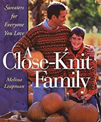 A Close-Knit Family: Sweaters for Everyone You Love