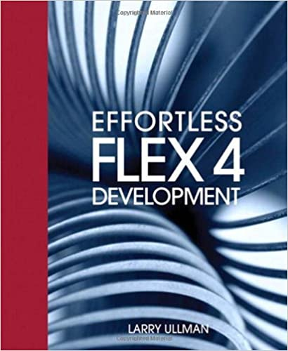 effortless flex 4 development ullman larry