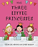 img - for The Three Little Princesses book / textbook / text book