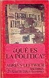 img - for Que es la politica? : la actividad y su estudio (Poltica) (Spanish Edition) book / textbook / text book