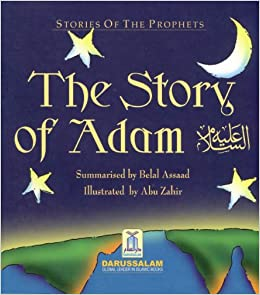 Book The Story of Adam By Abu Zahir (Stories Of The Prophets) (Darussalam)