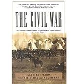 [( The Civil War )] [by: Geoffrey C. Ward] [Sep-1994]