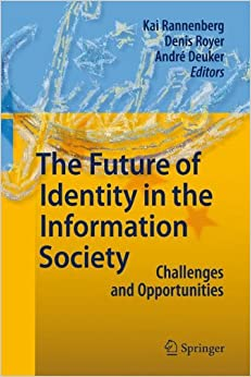 Book The Future of Identity in the Information Society: Challenges and Opportunities