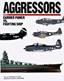 Carrier Airpower vs. Fighting Ship, Norman Polmar, 0943231329