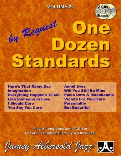 Vol. 23, One Dozen Standards - By Request (Book & CD Set) (Jazz Play-A-Long for All Instrumentalists)