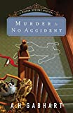 Murder Is No Accident (The Hidden Springs Mysteries)