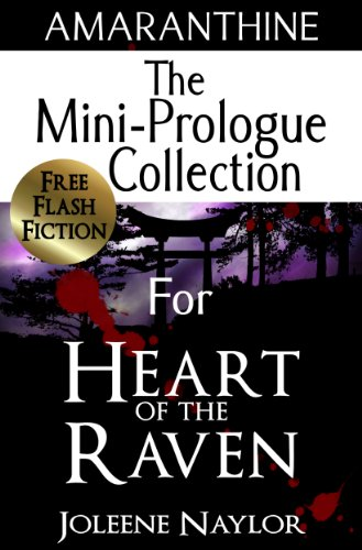 Heart of the Raven: Mini Prologue Collection by [Naylor, Joleene]