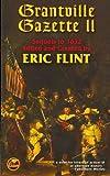 GRANTVILLE GAZETTE II By Flint, Eric (Author) Mass Market Paperbound on 01-Oct-2007