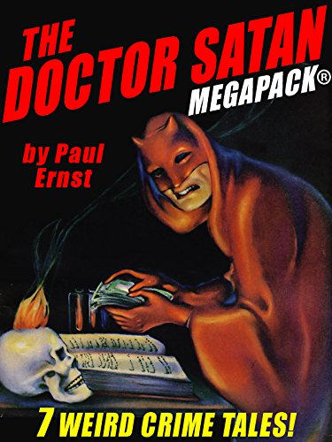 The Doctor Satan MEGAPACK: The Complete Series from Weird Tales