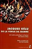 Image de De la venue de Jeanne : Un traité scolastique en faveur de Jeanne d'Arc (1429)