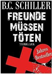 Freunde müssen töten - Thriller (German Edition)