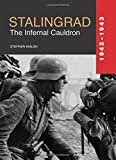Stalingrad: The Infernal Cauldron (Great Battles)