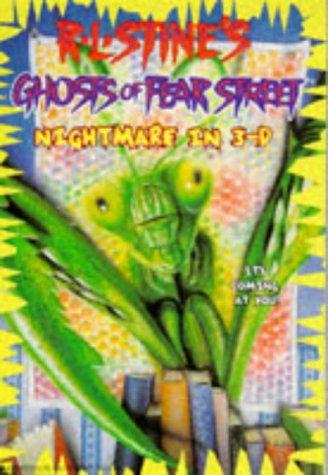Nightmare in 3-D (Ghosts of Fear Street #4)