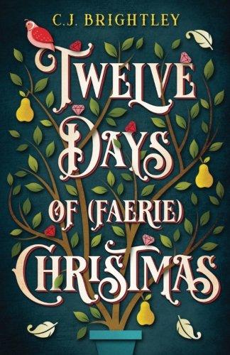 Download Twelve Days of (Faerie) Christmas pdf epub
