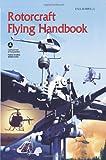 Rotorcraft Flying Handbook, Faa, 1601703422