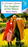 The Daughter of the Manor, Betty Neels, 0373035837