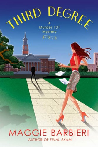 Third Degree (A Murder 101 Mystery Book 5)