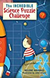 The Incredible Science Puzzle Challenge, Helene Hovanec, 1402707169