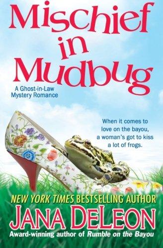 Mischief in Mudbug (Ghost-in-Law Series) (Volume 2)