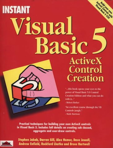 Instant Visual Basic 5 Activex Control Creation (Instant S.) by Brand: Peer Information Inc.