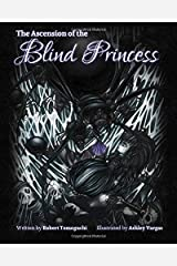 The Ascension of the Blind Princess Paperback