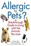 Allergic to Pets?, Shirlee Kalstone, 0553383671