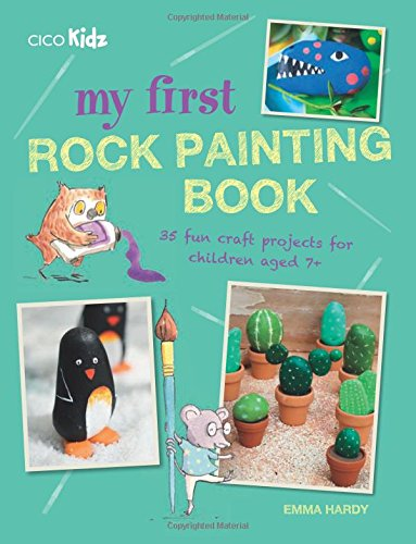 [F.r.e.e] My First Rock Painting Book [K.I.N.D.L.E]