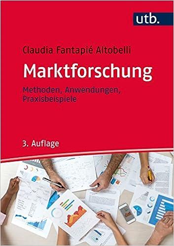Marktforschung  Methoden - Anwendungen - Praxisbeispiele  Amazon.de   Claudia Fantapié Altobelli  Bücher f5e973ffdb