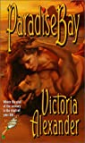 Paradise Bay, Victoria Alexander, 0505523507