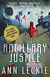 Ancillary Justice (Imperial Radch Book 1)