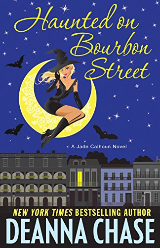 Haunted on Bourbon Street (The Jade Calhoun Series Book 1)