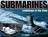 Submarines, Timothy L. Francis, 156799427X