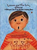 Lucas and His Loco Beans: A Tale of the Mexican Jumping Bean
