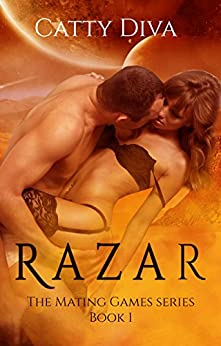 Razar: An Alien Shape Shifter Romance (The Mating Games series Book 1) by [Diva, Catty]