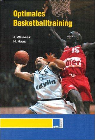 Optimales Basketballtraining: Das Konditionstraining des Basketballspielers Gebundenes Buch – Februar 1999 Jürgen Weineck Helmut Haas Spitta 3932753674