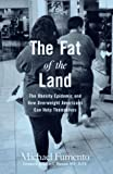 The Fat of the Land, Michael Fumento, 0670870595