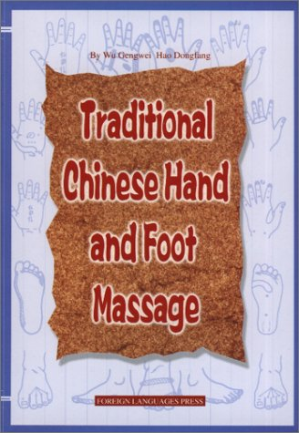 Download Traditional Chinese Hand and Foot Massage PDF