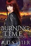 Burning Time (Snake River Prison Camp Book 2)