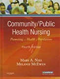 img - for Community/Public Health Nursing: Promoting the Health of Populations, 4e book / textbook / text book