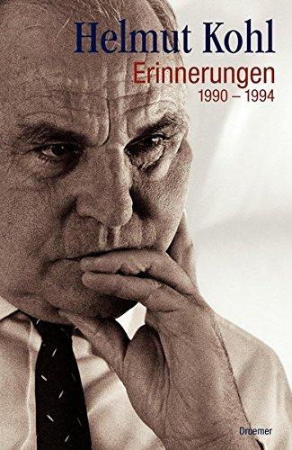 Erinnerungen 1990-1994 Gebundenes Buch – 15. November 2007 Helmut Kohl Droemer HC 3426274086 Deutschland