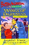 The Wings of Darkness and Other Cases, Seymour Simon, 0688144438