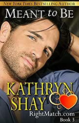 Meant to Be (RightMatch.com Book 3) (English Edition)