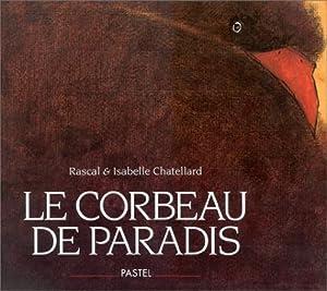 """Afficher """"Corbeau de paradis (Le)"""""""