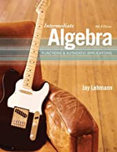 Intermediate Algebra: Functions & Authentic Applications (4th Edition) (Hardcover)