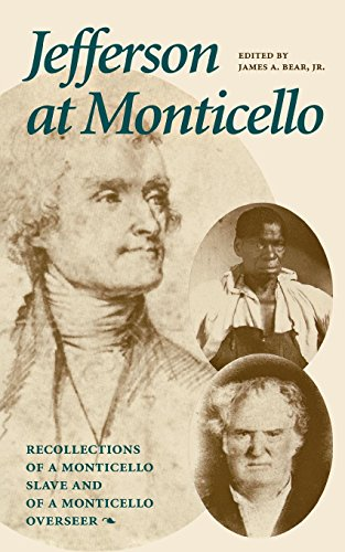 Jefferson at Monticello : Recollections of a Monticello Slave and of a Monticello (Sorrento Buffet)