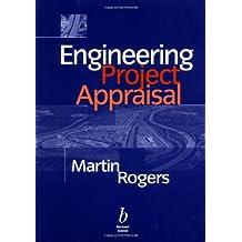 Engineering Project Appraisal: The Evaluation of Alternative Development Schemes
