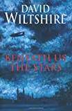 Beneath Us the Stars, David Wiltshire, 0709081111