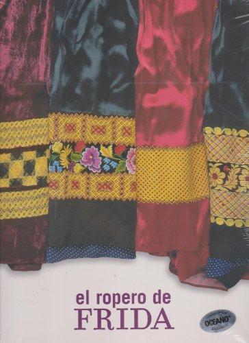 El ropero de Frida/ The Frida closet (Spanish (Frida Kahlo Costumes)